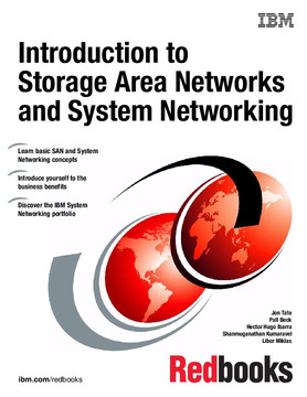 Introduction to Storage Area Networks and System Networking