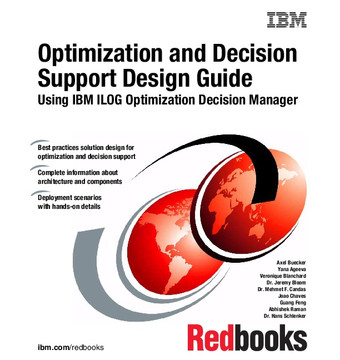 Optimization and Decision Support Design Guide: Using IBM ILOG Optimization Decision Manager