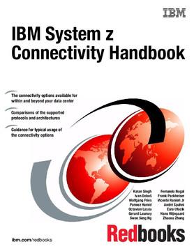 IBM System z Connectivity Handbook