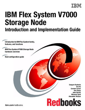 IBM Flex System V7000 Storage Node Introduction and Implementation Guide