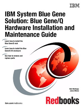 IBM System Blue Gene Solution: Blue Gene/Q Hardware Installation and Maintenance Guide