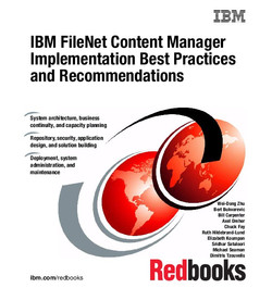 IBM FileNet Content Manager Implementation Best Practices and Recommendations