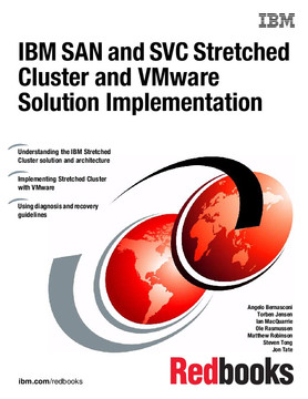IBM SAN and SVC Stretched Cluster and VMware Solution Implementation