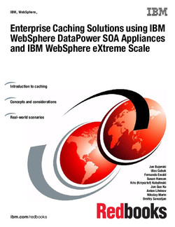 Enterprise Caching Solutions using IBM WebSphere DataPower SOA Appliances and IBM WebSphere eXtreme Scale