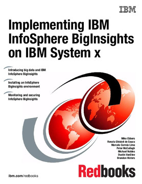 Implementing IBM InfoSphere BigInsights on IBM System x