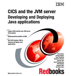 IBM CICS and the JVM server: Developing and Deploying Java Applications