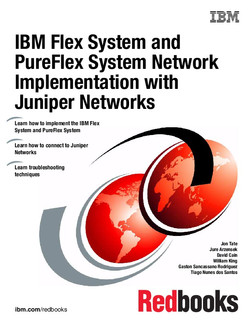 IBM Flex System and PureFlex System Network Implementation with Juniper Networks