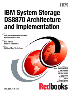 IBM System Storage DS8870 Architecture and Implementation