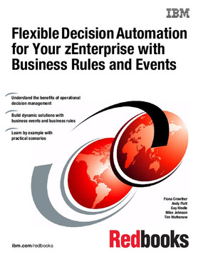 Flexible Decision Automation for Your zEnterprise with Business Rules and Events
