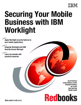Securing Your Mobile Business with IBM Worklight