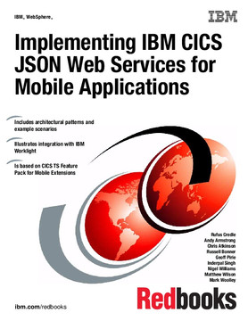 Implementing IBM CICS JSON Web Services for Mobile Applications