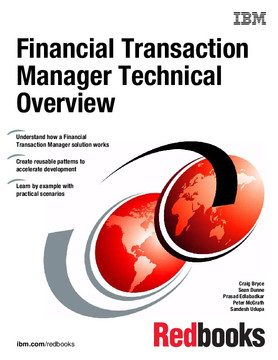 Financial Transaction Manager Technical Overview