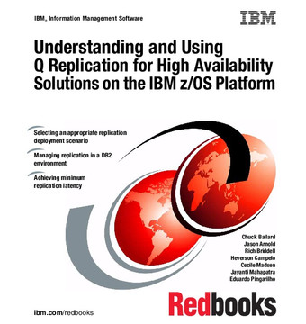 Understanding and Using Q Replication for High Availability Solutions on the IBM z/OS Platform
