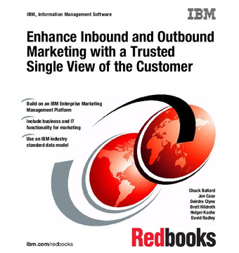 Enhance Inbound and Outbound Marketing with a Trusted Single View of the Customer