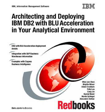 Architecting and Deploying IBM DB2 with BLU Acceleration in Your Analytical Environment