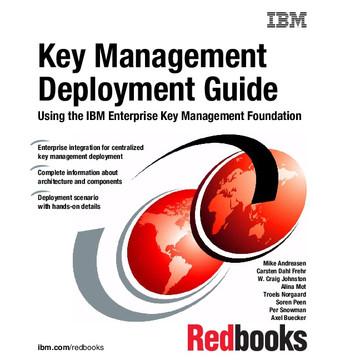 Key Management Deployment Guide: Using the IBM Enterprise Key Management Foundation