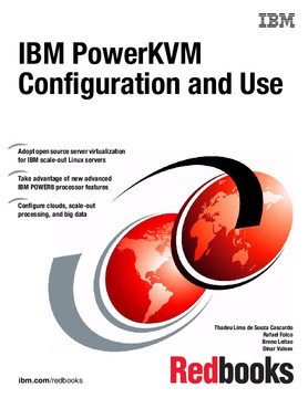 IBM PowerKVM Configuration and Use