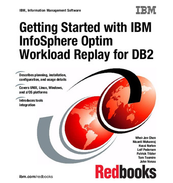 Getting Started with IBM InfoSphere Optim Workload Replay for DB2