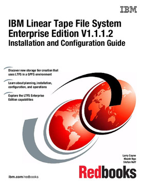 IBM Linear Tape File System Enterprise Edition V1.1.1.2: Installation and Configuration Guide