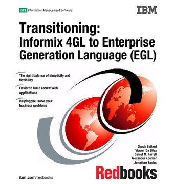 Transitioning: Informix 4GL to Enterprise Generation Language (EGL)