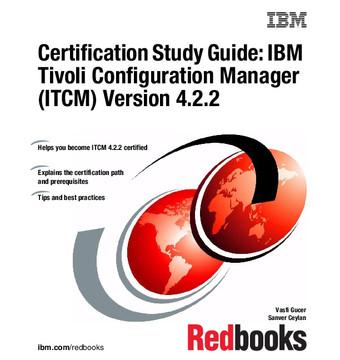 Certification Study Guide: IBM Tivoli Configuration Manager (ITCM) Version 4.2.2