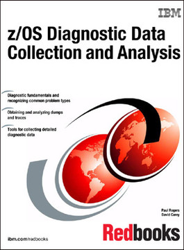 z/OS Diagnostic Data Collection and Analysis