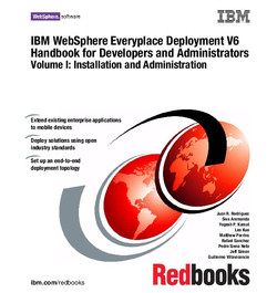 IBM WebSphere Everyplace Deployment V6 Handbook for Developers and Administrators Volume I: Installation and Administration