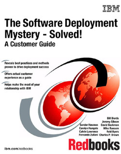 The Software Deployment Mystery - Solved! A Customer Guide