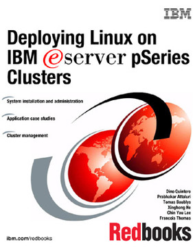 Deploying Linux on IBM eServer pSeries Clusters