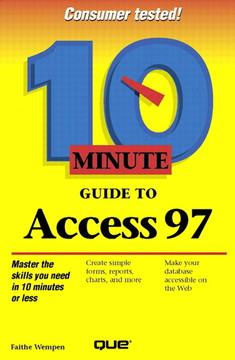 Ten Minute Guide to Access 97
