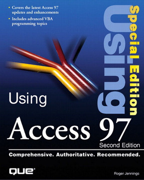 Special Edition Using Access 97, Second Edition