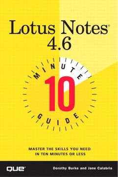 Ten Minute Guide to Lotus Notes® 4.6