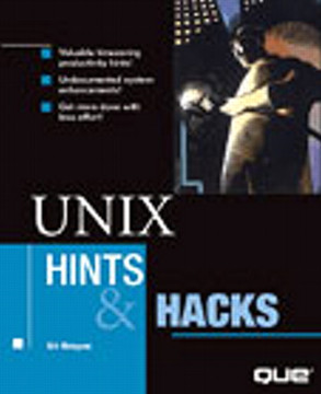 UNIX Hints & Hacks