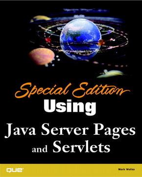 Special Edition Using Java™ Server Pages and Servlets