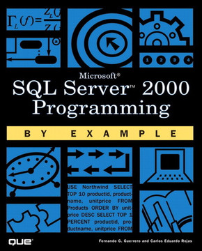Microsoft® SQL Server™ 2000 Programming by Example