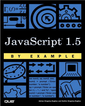JavaScript™ 1.5 by Example