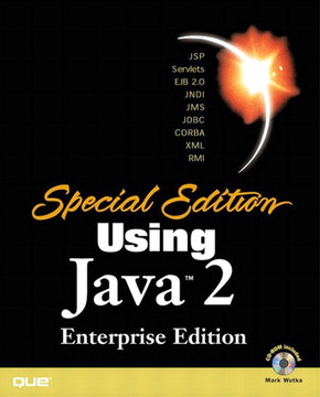 Special Edition Using Java™ 2 Enterprise Edition