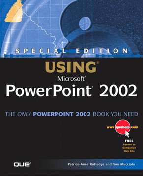 Special Edition Using Microsoft® PowerPoint® 2002