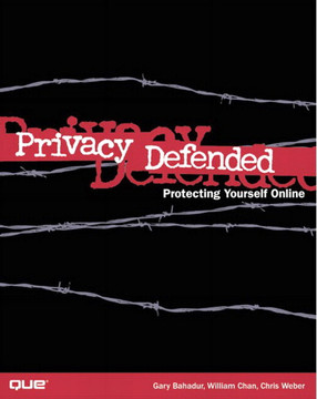 Privacy Defended: Protecting Yourself Online