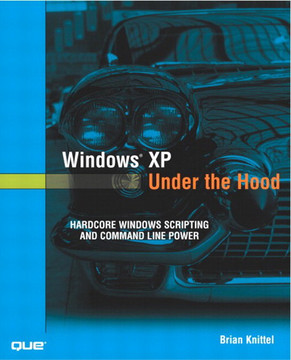 Windows® XP Under the Hood