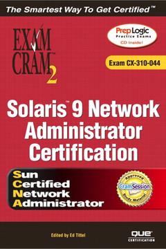 Solaris™ 9 Network Administrator Exam Cram™ 2 (Exam CX-310-044)