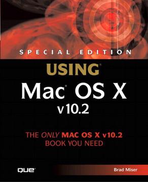 Special Edition Using® Mac® OS X v10.2