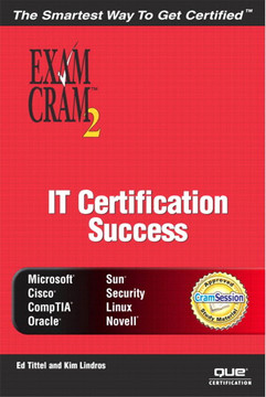 IT Certification Success Exam Cram™ 2