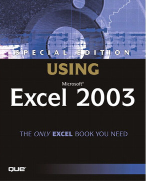 Special Edition Using® Microsoft® Office Excel 2003