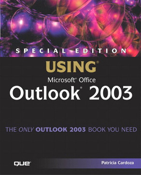 Special Edition Using® Microsoft® Office Outlook® 2003