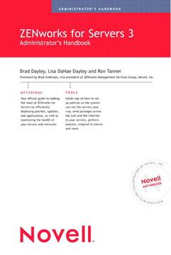 Novell ZENworks for Servers 3 Administrators Handbook