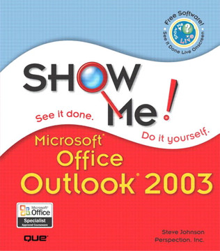 Show Me Microsoft Office Outlook 2003