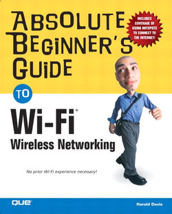 Absolute Beginner's Guide to Wi-Fi® Wireless Networking