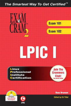 LPIC I Exam Cram™ 2: Linux Professional Institute Certification Exams 101 and 102