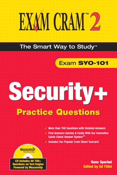 Security+ Practice Questions Exam Cram 2 (Exam SYO-101)